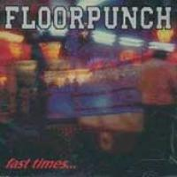 Fast Times at the Jersey Shore de Floorpunch - Hardcore