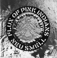 Neu Smell de Flux of Pink Indians - Street Punk / Oï