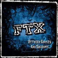 Betweens ghosts and shadows de FTX - Hardcore