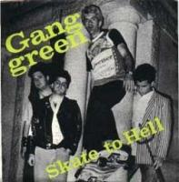 Skate to Hell/Alcohol de Gang Green - Hardcore