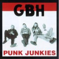 Punk Junkies de GBH - Punk-Rock