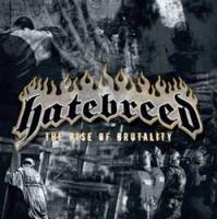 The Rise Of Brutality de Hatebreed - Métal / Death