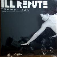 Transition de Ill Repute - Hardcore