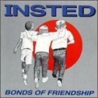 Bonds of Friendship de Insted - Hardcore