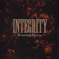 In Contrast Of Tomorrow de Integrity - Hardcore