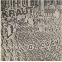 Kill For Cash de Kraut - Punk-Rock