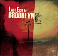 Our Sunset Is Their Sunrise de Last Exit To Brooklyn - Hardcore