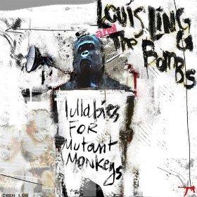 Lullabies for Mutant Monkeys de Louis Lingg and the Bombs - Punk-Rock