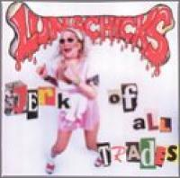 Jerk of All Trades de Lunachicks - Punk-Rock