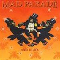 This Is Life de Mad Parade - Punk-Rock
