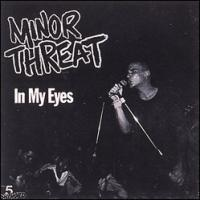 In My Eyes de Minor Threat - Hardcore