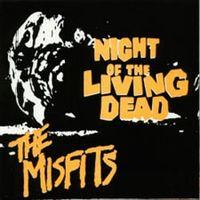 Night of the Living Dead de Misfits - Punk-Rock