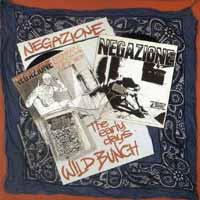 Wild Bunch the Early Days de Negazione - Hardcore