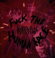 Fuck the Human Race de Nihilistics - Punk-Hardcore