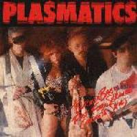 Butcher Baby/Fast Food Service/Concrete Shoes de Plasmatics - Punk-Rock