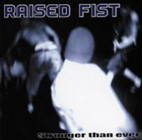 Stronger Than Ever de Raised Fist - Hardcore