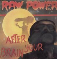 After Your Brain de Raw Power - Hardcore