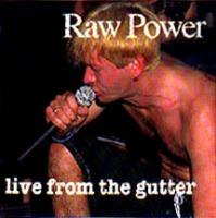 Live From The Gutter de Raw Power - Hardcore