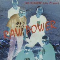 Still Screaming After 20 Years de Raw Power - Hardcore