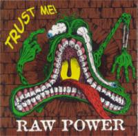 Trust Me de Raw Power - Hardcore