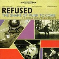 The Shape of Punk to Come de Refused - Hardcore
