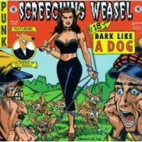 Bark Like a Dog de Screeching Weasel - Punk-Rock