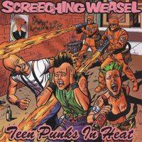 Teen Punks In Heat de Screeching Weasel - Punk-Rock