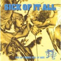 Live in a World Full of Hate de Sick Of It All - Hardcore
