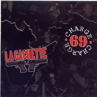 La Gachette / Charge 69 - Compiltation/Split
