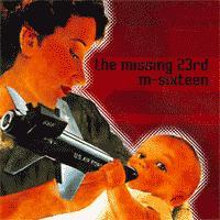 M-Sixteen / The Missing 23rd - Compiltation/Split