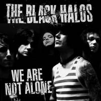Chronique de We Are Not Alone de The Black Halos