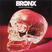 History's Stranglers de The Bronx - Rock'n Roll / Rockabilly