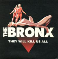 They Will Kill Us All (Without Mercy) de The Bronx - Rock'n Roll / Rockabilly