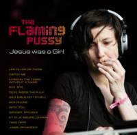 Jesus Was a Girl de The Flaming Pussy - Pop / Rock