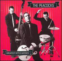 Greatest Hits and Misses de The Peacocks - Psychobilly