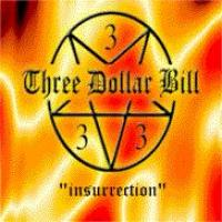 Insurrection de Three Dollar Bill - Punk-Rock