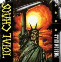 Freedom Kills de Total Chaos - Punk-Hardcore