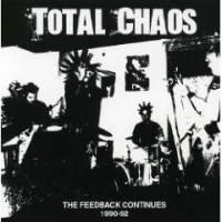 The Feedback Continues 1990-1992 de Total Chaos - Punk-Hardcore