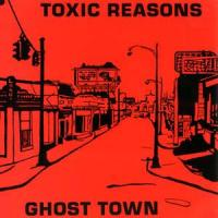 Ghost Town de Toxic Reasons - Punk-Hardcore