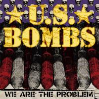 We Are The Problem de Us bombs - Punk-Rock