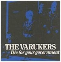Die for your government de Varukers - Punk-Hardcore