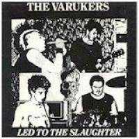 Led To The Slaughter de Varukers - Pop / Rock