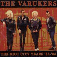 Riot City Years: '83-'84 de Varukers - Punk-Hardcore