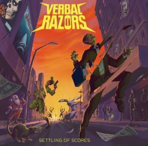 Settling Of Scores de Verbal Razors - Trash / Crust / Grind