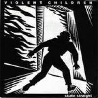 Skate Straight de Violent Children - Punk-Hardcore