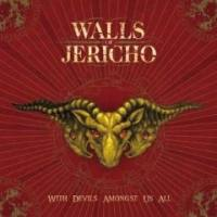 With Devils Amongst Us All de Walls of Jericho - Hardcore