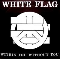 Within You Without You de White Flag - Punk-Rock