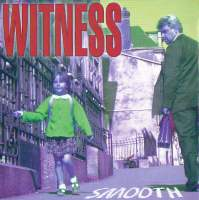 Smooth de Witness - Pop / Rock