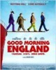 Good Morning England de Richard Curtis (film)