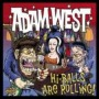 Hi-balls Are Rolling! de Adam West - Punk-Rock